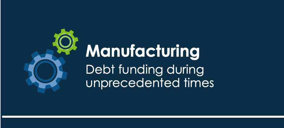 Debt funding for manufacturers